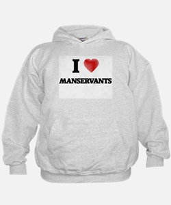 I love Manservants (Heart made from wo Hoodie