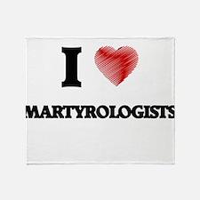 I love Martyrologists (Heart made fr Throw Blanket