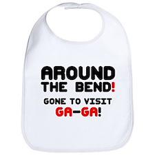 AROUND THE BEND - GONE TO VISIT GA~GA! Bib