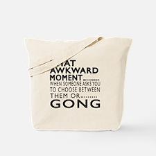 Gong Awkward Moment Designs Tote Bag