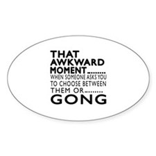 Gong Awkward Moment Designs Decal