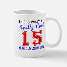Really Cool 15 Birthday Designs Mug