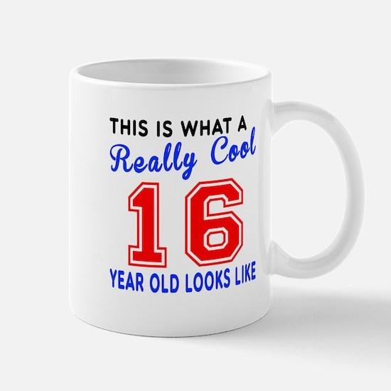 Really Cool 16 Birthday Designs Mug