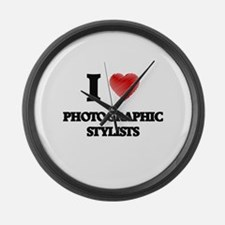 I love Photographic Stylists (Hea Large Wall Clock