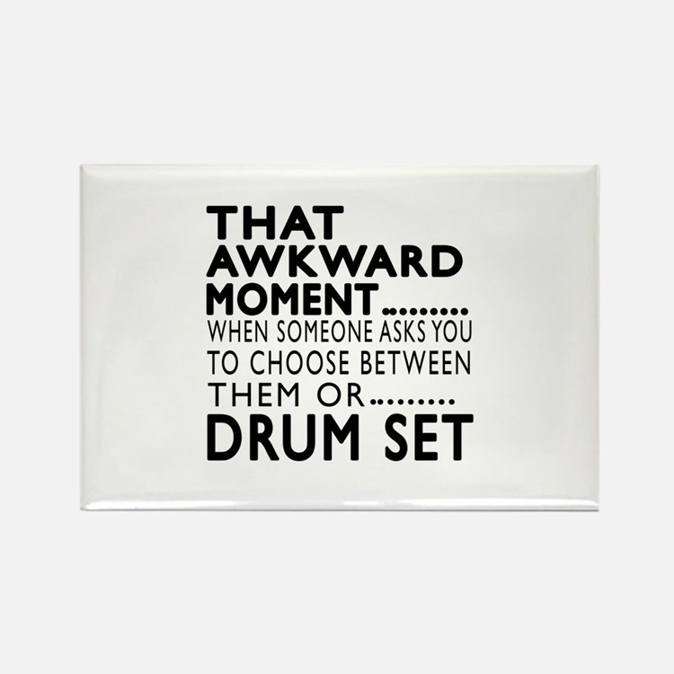 Drum Set Awkward Moment Designs Rectangle Magnet