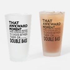 Double bass Awkward Moment Designs Drinking Glass