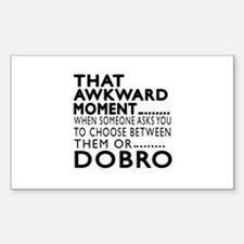 Dobro Awkward Moment Designs Sticker (Rectangle)