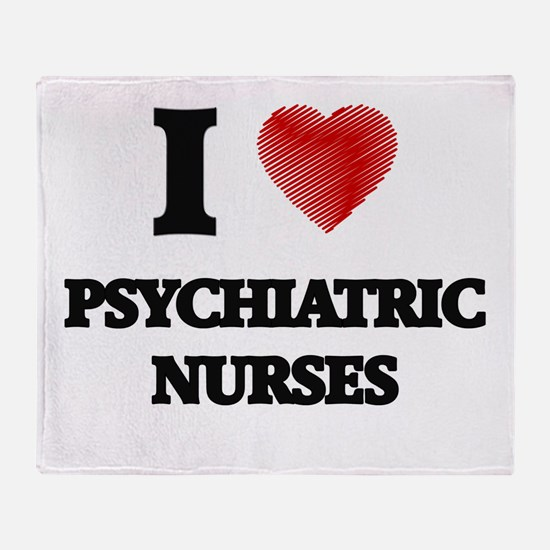 I love Psychiatric Nurses (Heart mad Throw Blanket