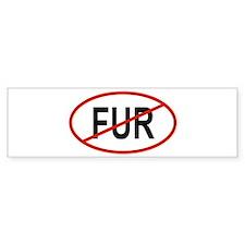 Cute Anti fur Bumper Sticker