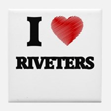 I love Riveters (Heart made from word Tile Coaster