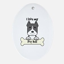 Cute The more i love my dog Oval Ornament