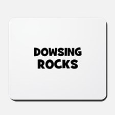 Dowsing Rocks Mousepad