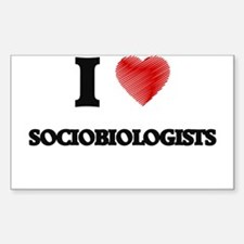 I love Sociobiologists (Heart made from wo Decal