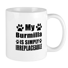 My Burmilla cat is simply irreplaceable Mug