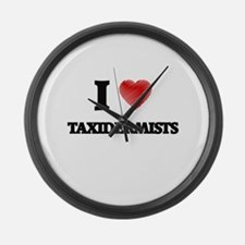 I love Taxidermists (Heart made f Large Wall Clock