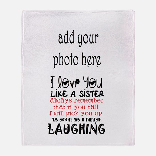 Love You Like A Sister Throw Blanket