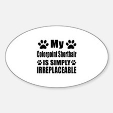 My Chausie cat is simply irreplacea Decal