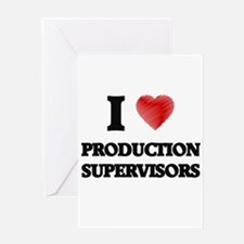 I love Production Supervisors (Hear Greeting Cards
