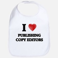 I love Publishing Copy Editors (Heart made fro Bib