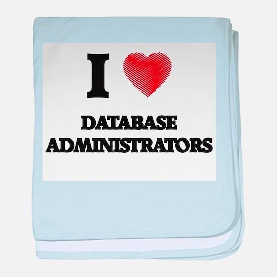 I love Database Administrators (Heart baby blanket