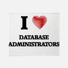 I love Database Administrators (Hear Throw Blanket