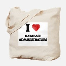 I love Database Administrators (Heart mad Tote Bag