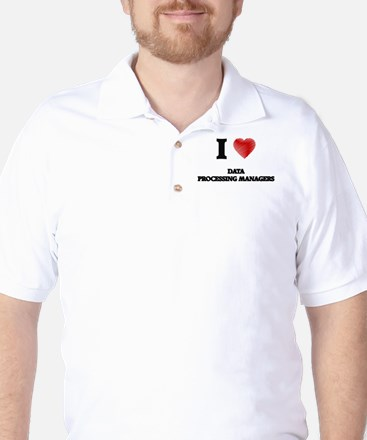 I love Data Processing Managers (Heart Golf Shirt