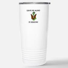 LEAVE ME ALONE! Travel Mug