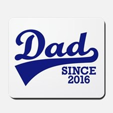 Dad 2016 Mousepad
