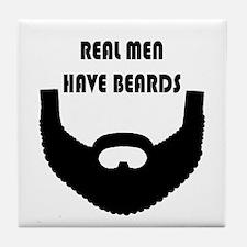 Real Men Have Beards Tile Coaster
