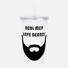 Real Men Have Beards Acrylic Double-Wall Tumbler