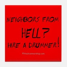 Neighbors from Hell? Tile Coaster