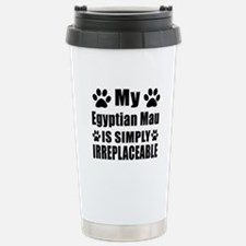 My Egyptian Mau cat is Stainless Steel Travel Mug