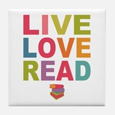 Live Love Read Tile Coaster