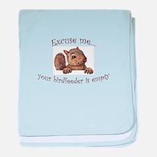 Excuse me...your birdfeeder is empty baby blanket
