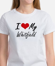 I Love My Whitfield T-Shirt