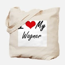 I Love My Wagner Tote Bag