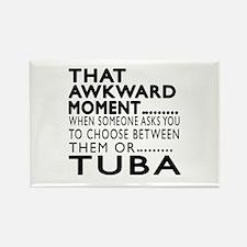 Tuba Awkward Moment Designs Rectangle Magnet