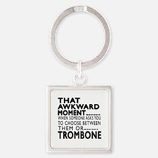 Trombone Awkward Moment Designs Square Keychain