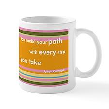 You Make Your Path Mug