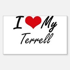 I Love My Terrell Decal