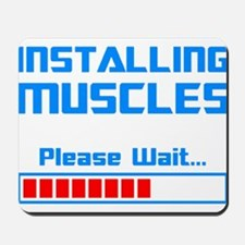 Installing Muscles Mousepad