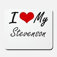 I Love My Stevenson Mousepad