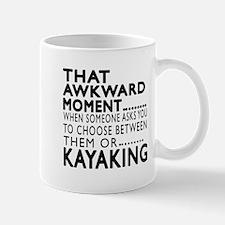 Kayaking Awkward Moment Designs Mug