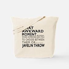 Javelin throw Awkward Moment Designs Tote Bag