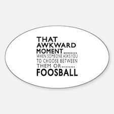 Foosball Awkward Moment Designs Decal