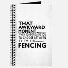 Fencing Awkward Moment Designs Journal