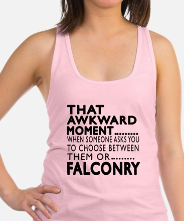 Falconry Awkward Moment Designs Racerback Tank Top