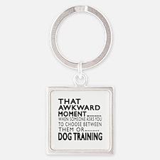 Dog Training Awkward Moment Design Square Keychain