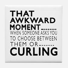 Curling Awkward Moment Designs Tile Coaster